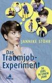 Das Traumjob-Experiment (Mängelexemplar)