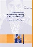Therapeutische Entscheidungsfindung in der Sprachtherapie (eBook, PDF)