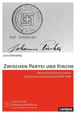 Zwischen Partei und Kirche (eBook, PDF) - Scherzberg, Lucia