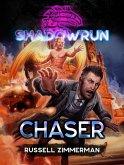 Shadowrun: Chaser (Shadowrun Novella, #17) (eBook, ePUB)