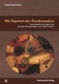 Die Eigenart der Psychoanalyse