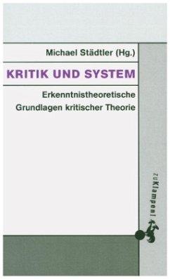 Kritik und System