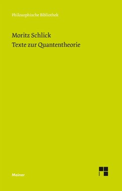 Texte zur Quantentheorie - Schlick, Moritz