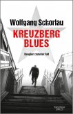 Kreuzberg Blues / Georg Dengler Bd.10
