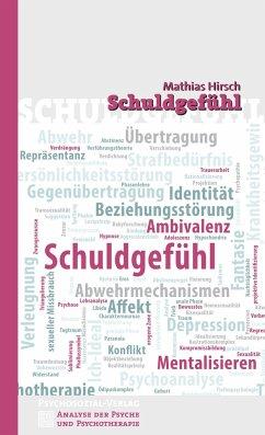 Schuldgefühl - Hirsch, Mathias