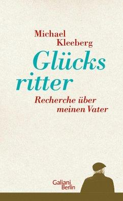 Glücksritter - Kleeberg, Michael