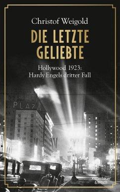 Die letzte Geliebte / Hardy Engel Bd.3 - Weigold, Christof