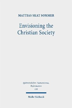 Envisioning the Christian Society - Sommer, Mattias Skat