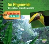 Abenteuer & Wissen: Im Regenwald, Audio-CD