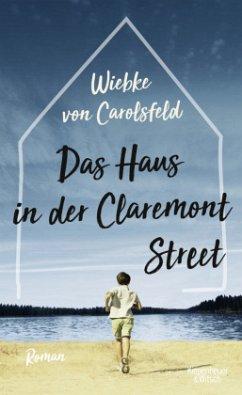 Das Haus in der Claremont Street - Carolsfeld, Wiebke von