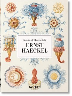 Ernst Haeckel. Kunst und Wissenschaft. 40th Ed. - Haeckel, Ernst;Willmann, Rainer;Voss, Julia