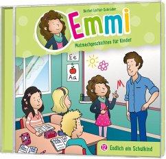 Emmi - Endlich ein Schulkind, Audio-CD - Löffel-Schröder, Bärbel