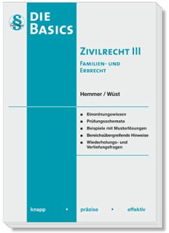 Basics Zivilrecht III - Hemmer, Karl-Edmund; Wüst, Achim; Grieger, Michael