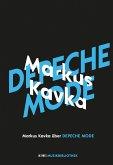 Markus Kavka über Depeche Mode / KiWi Musikbibliothek Bd.9