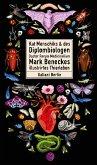 Kat Menschiks und des Diplom-Biologen Doctor Rerum Medicinalium Mark Beneckes Illustrirtes Thierleben / Kat Menschiks Lieblingsbücher Bd.9