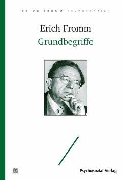 Grundbegriffe - Fromm, Erich