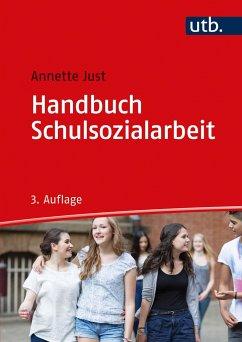 Handbuch Schulsozialarbeit - Just, Annette