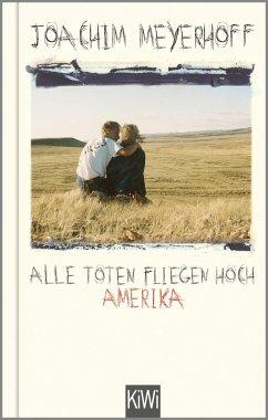 Amerika / Alle Toten fliegen hoch Bd.1 - Meyerhoff, Joachim