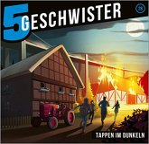 5 Geschwister - Tappen im Dunkeln, Audio-CD