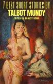 7 best short stories by Talbot Mundy (eBook, ePUB)
