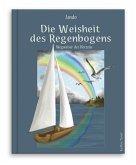 Die Weisheit des Regenbogens (eBook, ePUB)