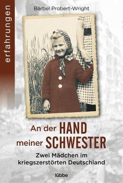 An der Hand meiner Schwester (eBook, ePUB) - Probert-Wright, Bärbel