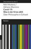 Covid-19: Was in der Krise zählt. Über Philosophie in Echtzeit (eBook, ePUB)
