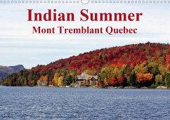 Indian Summer Mont Tremblant Quebec (Wall Calendar 2021 DIN A3 Landscape)
