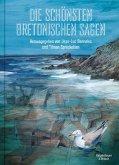 Die schönsten bretonischen Sagen (eBook, ePUB)