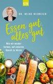 Essen gut, alles gut (eBook, ePUB)