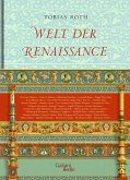 Welt der Renaissance (eBook, ePUB)
