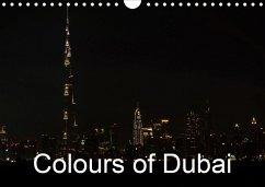 Colours of Dubai (Wall Calendar 2021 DIN A4 Landscape)