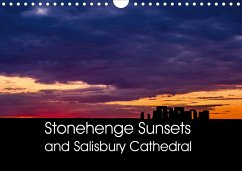 Stonehenge Sunsets & Salisbury Cathedral (Wall Calendar 2021 DIN A4 Landscape)
