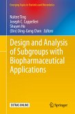 Design and Analysis of Subgroups with Biopharmaceutical Applications (eBook, PDF)