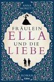Fräulein Ella und die Liebe (eBook, ePUB)