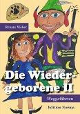 Die Wiedergeborene II (eBook, ePUB)