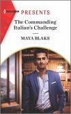 The Commanding Italian's Challenge (eBook, ePUB)