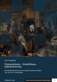 Protestantismus - Schulbildung - Alphabetisierung