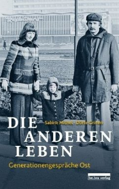 Die anderen Leben - Michel, Sabine; Grimm, Dörte