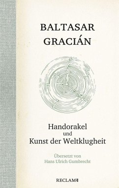 Handorakel und Kunst der Weltklugheit - Gracián, Balthasar