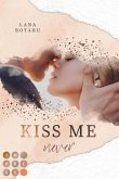 Kiss Me Never (Crushed-Trust-Reihe 1) (eBook, ePUB)