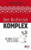 Der Bullerbü-Komplex (eBook, ePUB)