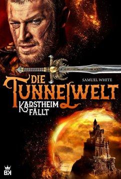 Die Tunnelwelt (eBook, ePUB) - White, Samuel