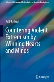 Countering Violent Extremism by Winning Hearts and Minds