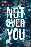 Not Over You (eBook, ePUB)