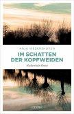 Im Schatten der Kopfweiden (eBook, ePUB)