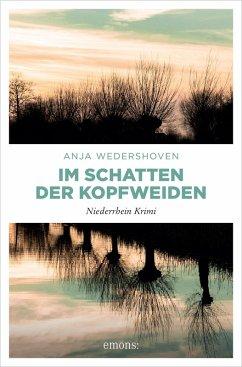 Im Schatten der Kopfweiden (eBook, ePUB) - Wedershoven, Anja