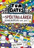 Ein Spektakulärer Schulausflug (echt jetzt...) / Tom Gates Bd.17 (eBook, ePUB)