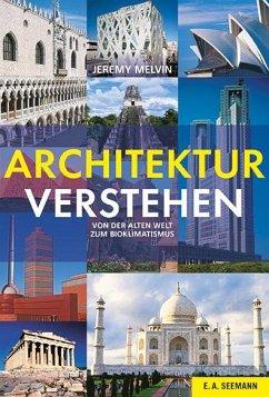 Architektur verstehen - Melvin, Jeremy