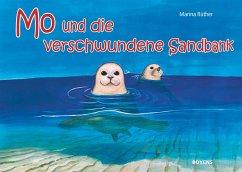 Mo und die verschwundene Sandbank - Rüther, Marina